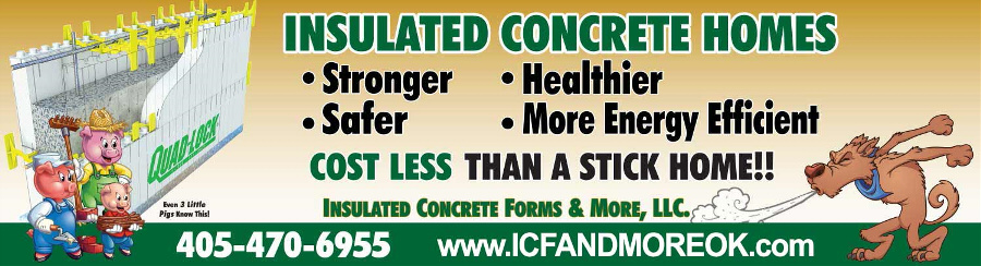 Insulating Concrete Forms are Stronger, Safer, Healthier, More Energy Efficient & Cost Less - with ICF & More OKC
